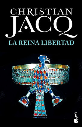 La Reina Libertad, de Christian Jacq