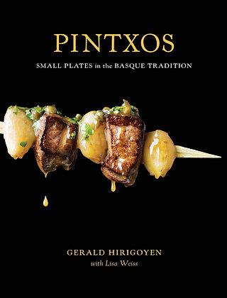 Pintxos: small plates in the Basque tradition, de Gerald Hirigoyen
