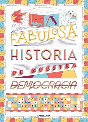 La fabulosa historia de nuestra democracia, de Varios Autores