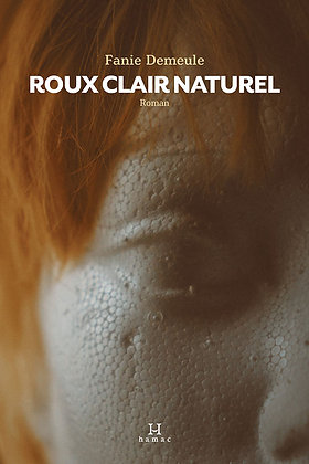 Roux clair naturel, de Fanie Demeule