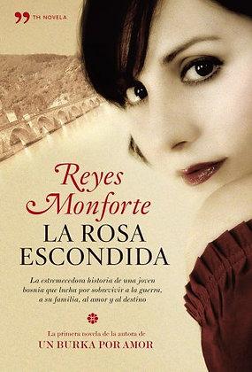 La rosa escondida, de Reyes Monporte