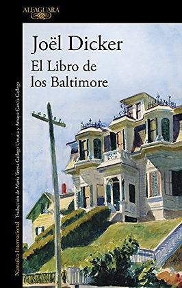 El libro de los Báltimor, de Joel Dicker
