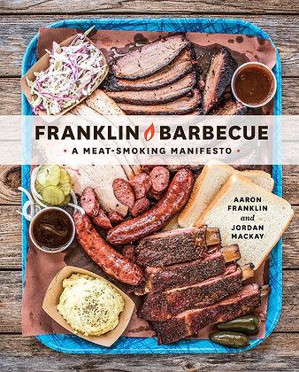 Franklin barbecue : a meat-smoking manifesto, de Aaron Franklin