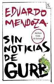 Sin noticias de gurb, de Eduardo Mendoza