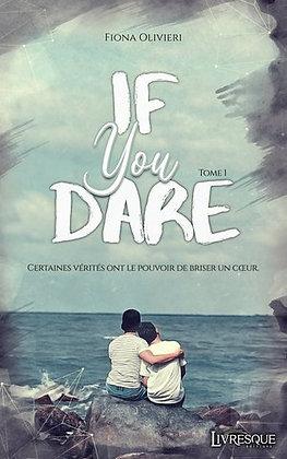 If you dare, tome 1, de Fiona Olivieri