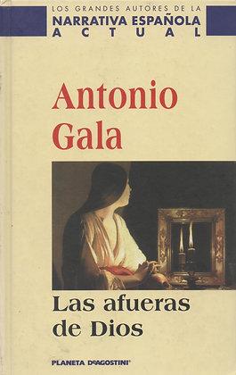Las afueras de dios, de Antonio Gala