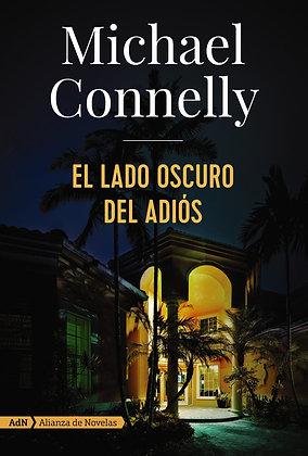 El lado oscuro del adiós, de Michael Connelly