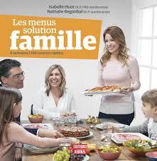 Les menus solution famille, de Isabelle Huot
