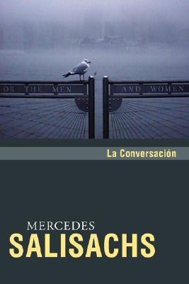 La conversación, de Mercedes Salisachs