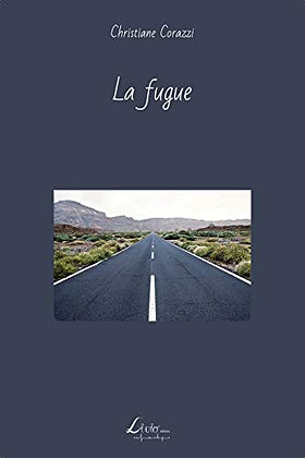 La fugue, de Christiane Corazzi