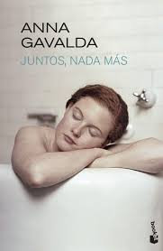 Juntos, nada más, de Anna Gavalda