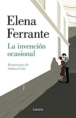 La invasión ocasional, de Elena Ferrante