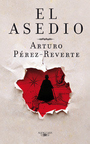 El asedio, de Arturo Perez Reverte