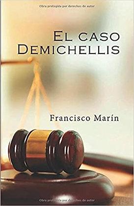 El caso Demichellis, de Francisco Marin