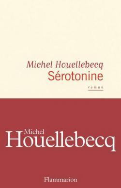 Sérotonine, de Michel Houellebecq