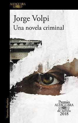Una novela criminal, de Jorge Volpi