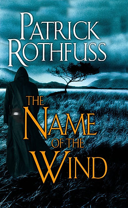 The name of the wind, de Patrick Rothfuss