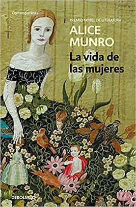 La vida de las mujeres, de Alice Munro Lumen