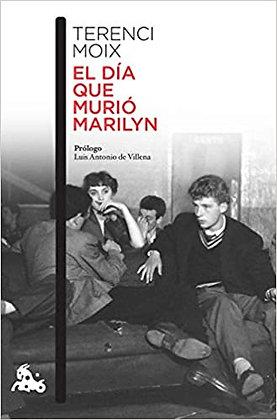 El día que murió Marilyn, de Terenci Moix