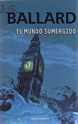 El mundo sumergido, de J G Ballard