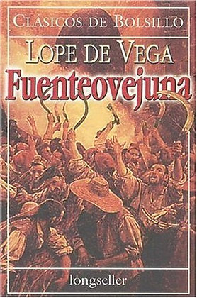 Fuenteovejuna, de Lope De Vega