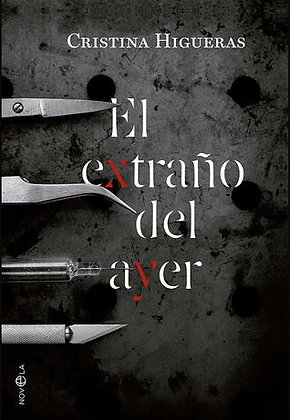 El extraño del ayer, de Cristina Higueras