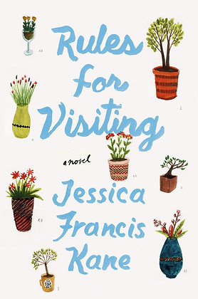 Rules for visiting, de Jessica Francis Kane