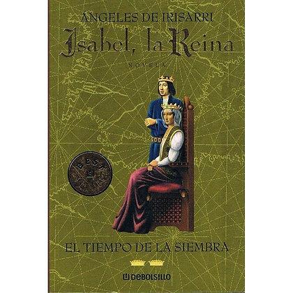 Isabel la reina Vol II: el tiempo de la siempra, de Angeles De Irisarri