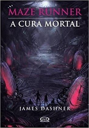 Maze Runner : la cura mortal, de James Dashner