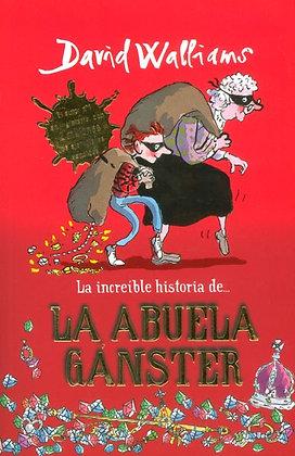 LA ABUELA GANGSTER, de David Walliams