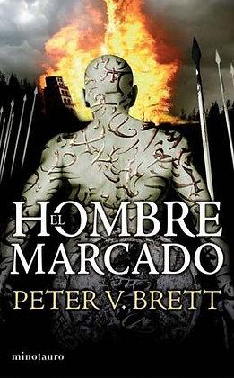 El hombre marcado. Trilogía Demon/1, de Petter V Brett