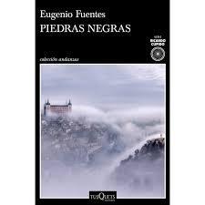 Piedras negras, de Eugenio Fuentes