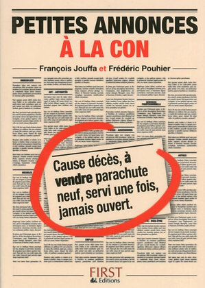Petit livre d'annonces à la con, de Frederic Pouhier