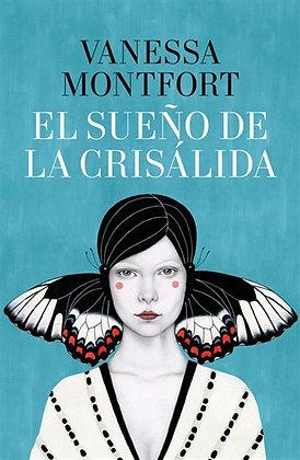 El sueño de la crisálida, de Vanessa Montfort
