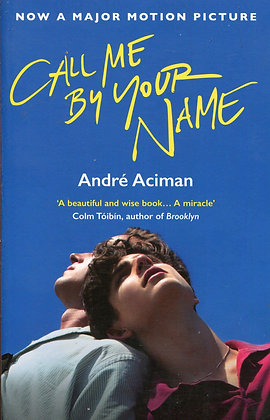 Call me by your name, de Andre Aciman