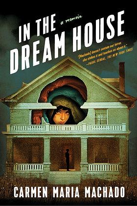 In the dream house, de Carmen Maria Machado
