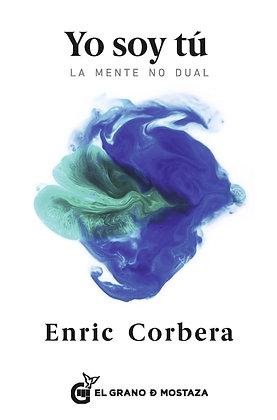 Yo soy tú , de Enric Corbera