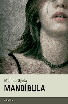 Mandíbula, de Monica Ojeda