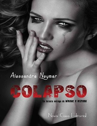 Colapso, de Alessandra Neymar