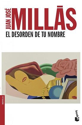 El desorden de tu nombre, de Juan Jose Millas