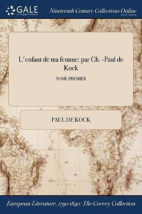 L'enfant de ma femme, de Paul De Kock