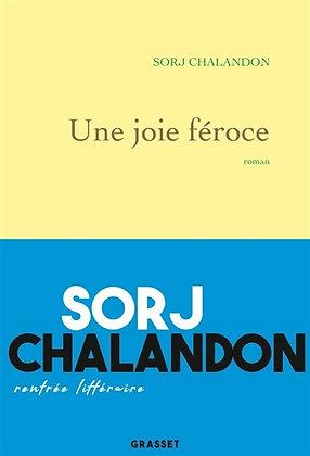 Une joie féroce, de Sorf Chalandon