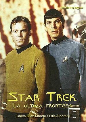 Star Trek. La última frontera, de Carlos Diaz Martoto