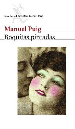 Boquitas pintadas, de Manuel Puig