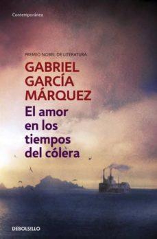 El amor en tiempos de cólera, de Gabriel Garcia Marquez