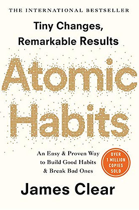 Atomic habits: the life-changing million copy bestseller, de James Clear