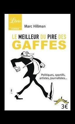 Le meilleur du pire des gaffes, de Marc Hillman