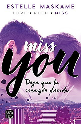 Miss you, de Estelle Maskame