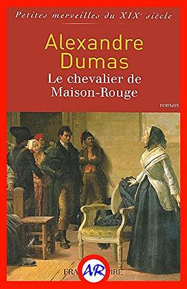 Le chevalier de Maison-Rouge, de Alexandre Dumas