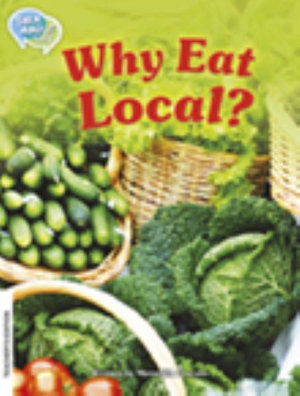 Why eat local, de Meredith Costain